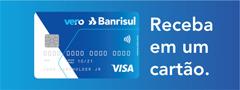 <p>Cart&atilde;o Banrisul Visa Vero</p>