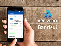 App Vero Banrisul facilita a gestão do negócio para os credenciados