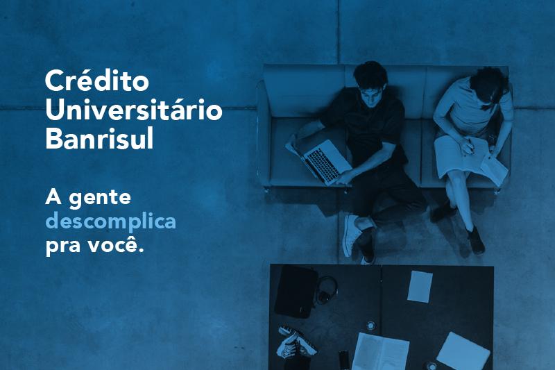 Estudantes da Universidade de Caxias do Sul podem contratar crédito universitário do Banrisul
