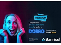 Banrisul incentiva uso do cartão de crédito virtual durante a Black Friday