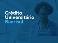Banrisul amplia recursos da linha Crédito Universitário em R$ 50 milhões