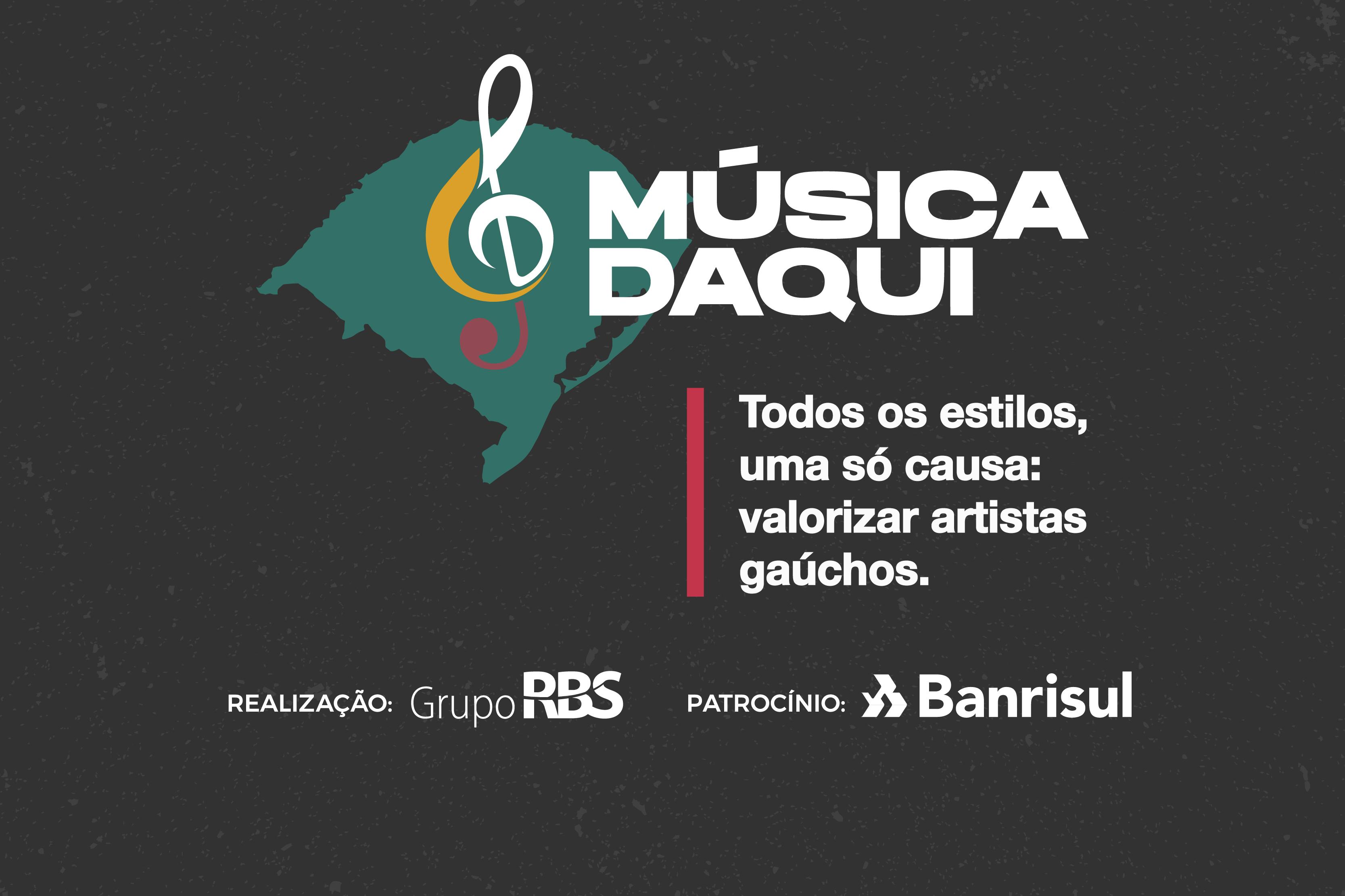 MÚSICA DAQUI: Banrisul apoia a realização de apresentações com músicos gaúchos
