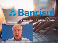 Banrisul tem lucro líquido de R$ 377,3 milhões no 1º semestre de 2020