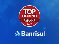 Banrisul é o banco mais lembrado na pesquisa Top of Mind RS 2020