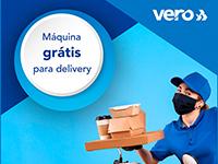 Vero prorroga oferta de máquinas grátis para delivery até 30 de junho