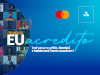 Promoção Eu Acredito sorteia mais de R$ 100 mil em prêmios para clientes Banrisul Mastercard