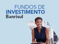 Banrisul lança oito estratégias de fundos de investimento com gestores parceiros
