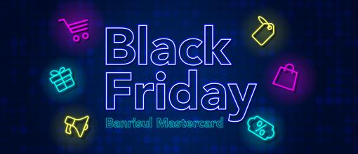 Black Friday Cartões de Crédito Mastercard