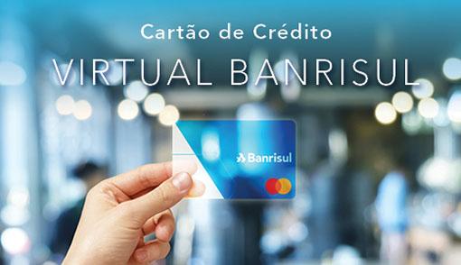 Portal Internet Banrisul | Cartão de Crédito Virtual